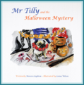 Mr Tilly and the Halloween Mystery